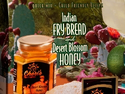Indian Fry Bread Mix and Desert Blossom Honey