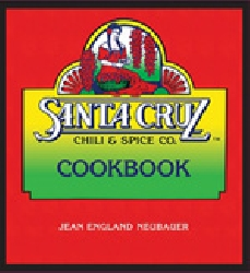 Santa Cruz Chili & Spice Cookbook