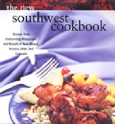 The New Southwest Cookbook